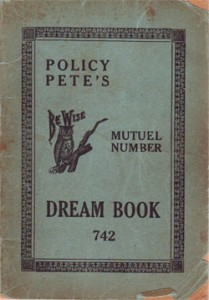 Policy Pete's Dream Book, c. 1940s